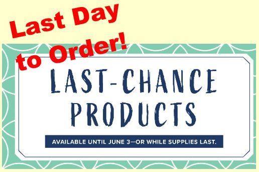 Today is the Last Day to Order from the Current Stampin' Up